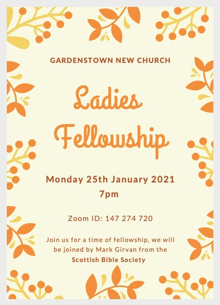 Ladies Fellowship on Zoom on Monday 25th January